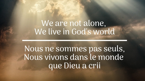 We are not alone, we live in God's world